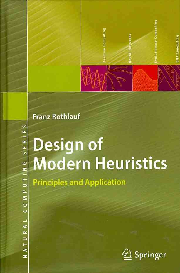 Application and Adaptation of Heuristic Optimization Methods By Rothlauf, Franz